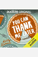 You Can Thank Me Later: A Novella Audible Audiobook