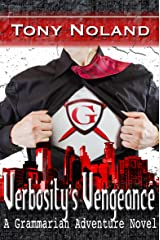 Verbosity's Vengeance: A Grammarian Adventure Novel Kindle Edition