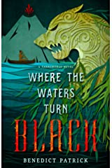 Where the Waters Turn Black (Yarnsworld Book 2) Kindle Edition