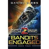 Bandits Engaged (Battlegroup Z Book 4)