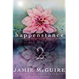 Happenstance: A Novella Series (Part Two)