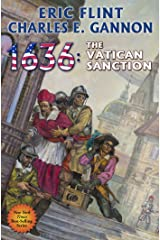 1636: The Vatican Sanction (Ring of Fire Book 24) Kindle Edition