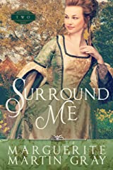 Surround Me (Revolutionary Faith Book 2) Kindle Edition
