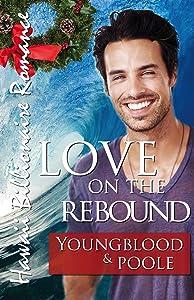 Love on the Rebound (Hawaii Billionaire Romance Book 2)