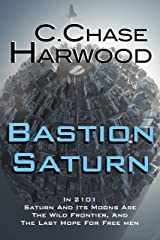 Bastion Saturn Kindle Edition
