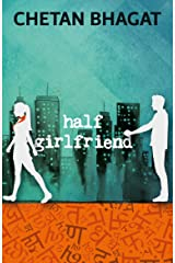 Half Girlfriend Kindle Edition