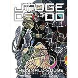 Judge Dredd: The Small House
