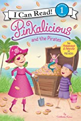 Pinkalicious and the Pirates (I Can Read Level 1) Kindle Edition