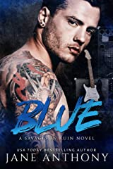 Blue: A Standalone Rockstar Romantic Suspense (Savages in Ruin Book 1) Kindle Edition