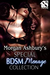 Morgan Ashbury's Special BDSM Menage Collection (Siren Publishing Menage Everlasting) (Box Set)