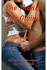 She Thanks His Giving Kindle Edition