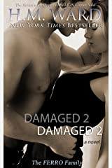 Damaged 2: The Ferro Family (Damaged series) Kindle Edition