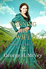 Winning His Wife (Cowboys and Angels Book 31) Kindle Edition