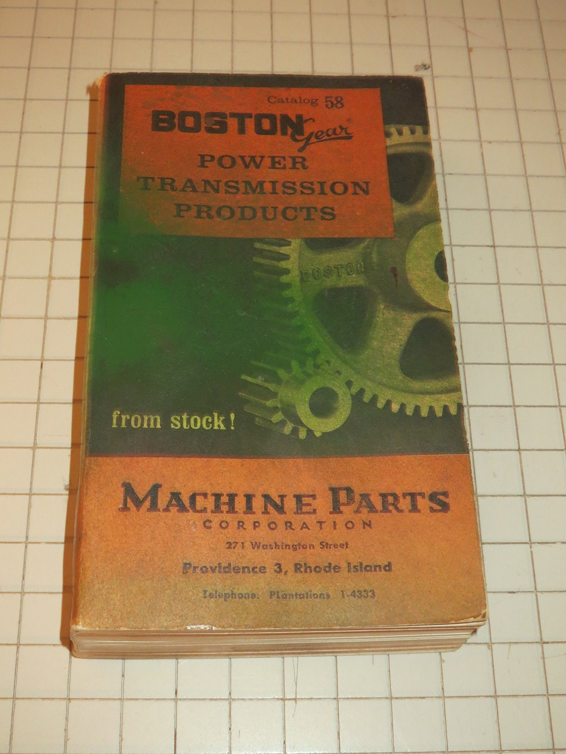 Boston Gear Power Transmission Products – Catalog 58