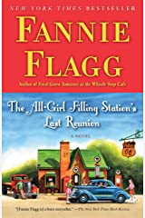 The All-Girl Filling Station's Last Reunion: A Novel Kindle Edition