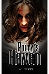 Polly's Haven: Scary Horror Short Story (Scare Street Horror Short Stories Book 2) Kindle Edition