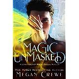Magic Unmasked: A Conspiracy of Magic Prequel Novella