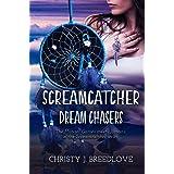 Screamcatcher: Dream Chasers