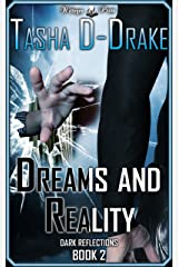 Dreams and Reality: Superheroes, Sex and Succour (Dark Reflections Book 2) Kindle Edition