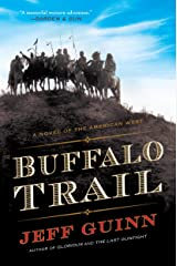 Buffalo Trail: A Novel of the American West (A Cash McLendon Novel Book 2) Kindle Edition