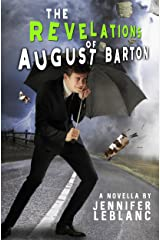 The Revelations of August Barton Kindle Edition