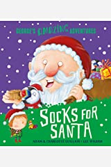 Socks for Santa (George's Amazing Adventures) Paperback