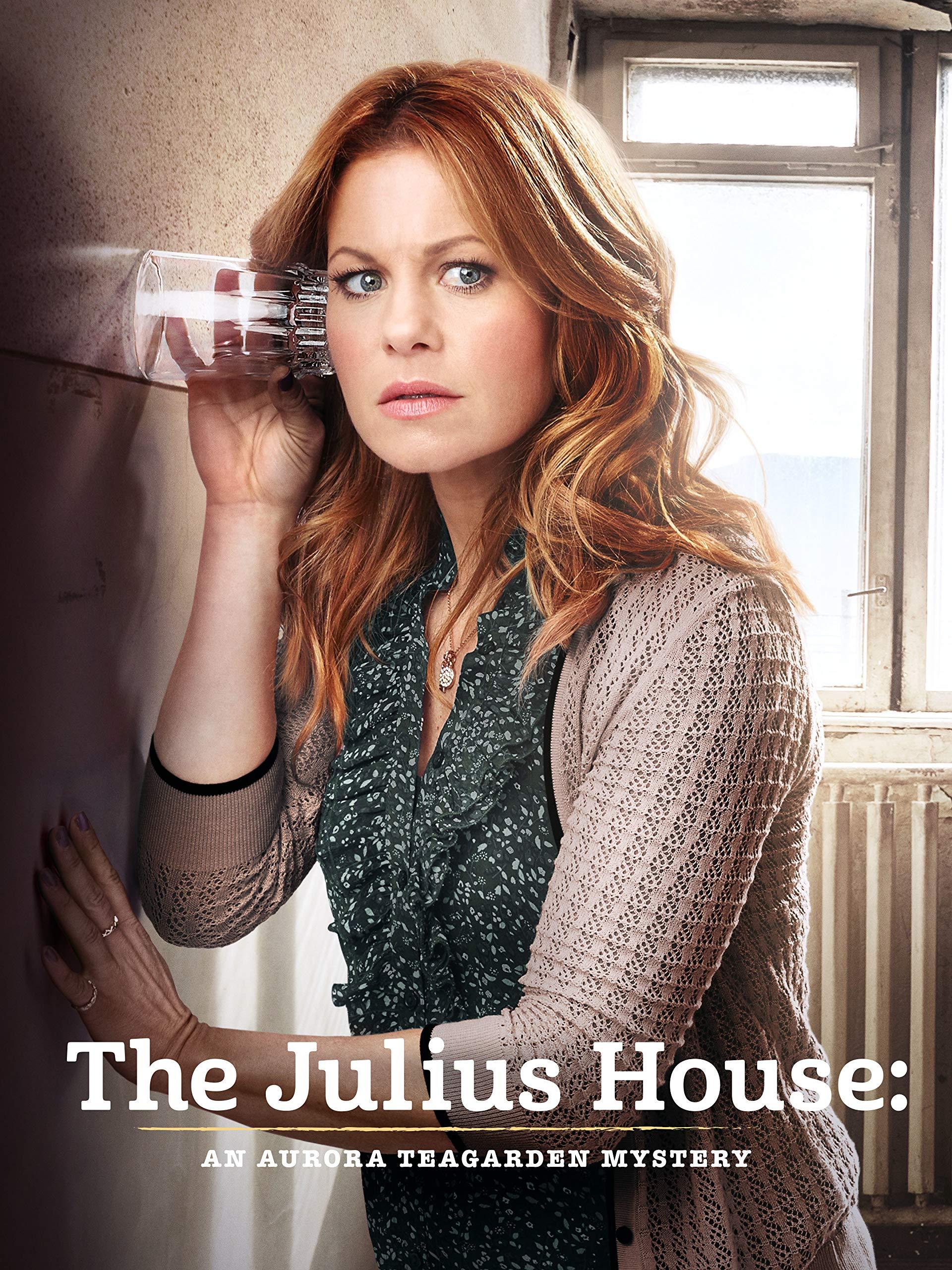 An Aurora Teagarden Mystery: Julius House