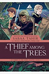 A Thief Among the Trees: An Ember in the Ashes (English Edition) Edición Kindle