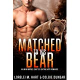 Matched To His Bear: An M/M Mpreg Shifter Dating App Romance (The Dates of Our Lives Book 2)
