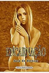 ENCARNAÇÃO eBook Kindle
