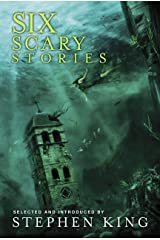 Six Scary Stories Kindle Edition