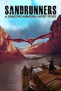 Sandrunners: A Draconis Memoria Short Story
