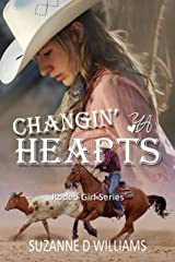 Changin' Hearts (Rodeo Girl Series Book 2) Kindle Edition