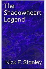 The Shadowheart Legend