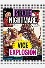 Pirate Nightmare Vice Explosion Paperback
