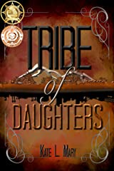 Tribe of Daughters Kindle Edition