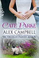 Alex Campbell: The Dreams of Oakhurst, Book IV Kindle Edition