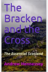 The Bracken and the Cross: The Essential Scotland (Solan Theatre Book 1) Kindle Edition