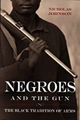 Negroes and the Gun Paperback