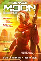 Denver Moon: The Minds of Mars (Book One) Kindle Edition