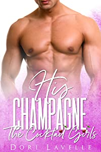 His Champagne (The Cocktail Girls)
