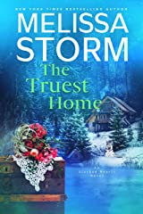 The Truest Home: A Page-Turning Tale of Mystery, Adventure & Love (Alaskan Hearts Book 3) Kindle Edition
