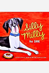 Silly Milly the Dane: A Funny Big Dog Book Kindle Edition