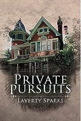 Private Pursuits Kindle Edition