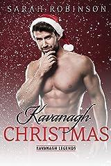 Kavanagh Christmas: A Kavanagh Legends Holiday Novella Kindle Edition