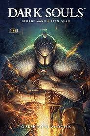 Dark Souls: O Suspiro de Andolus