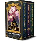 Epic Fallacy Trilogy: Contains Champions of the Dragon, Beyond the Wide Wall, The Legend of Drak'Noir