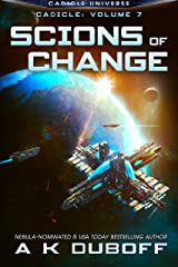 Scions of Change (Cadicle Vol. 7): An Epic Space Opera Series Kindle Edition