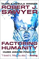 Factoring Humanity Kindle Edition
