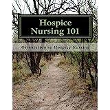 Hospice Nursing 101: Orientation to Hospice